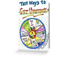 Ten Ways to Get Unstuck Greeting Card