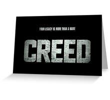 creed Greeting Card