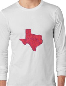 The Lone Star State (Red with Bits of Blue) - Larger Dimensions Long Sleeve T-Shirt