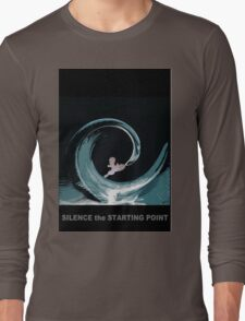 Silence, the starting point. Long Sleeve T-Shirt