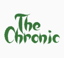 The Chronic by Taylor Miller