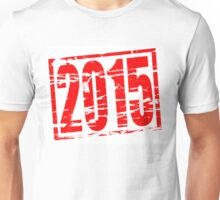 2015 red rubber stamp effect Unisex T-Shirt