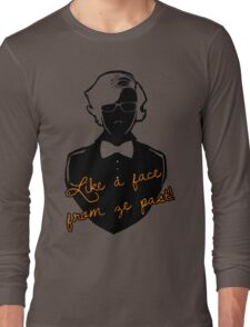 Like a face from ze past Long Sleeve T-Shirt