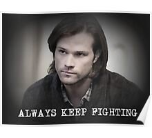 Jared Padalecki Always Keep Fighting Poster