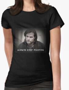 Jared Padalecki Always Keep Fighting Womens Fitted T-Shirt