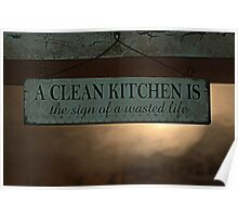 A Clean Kitchen ......  Poster