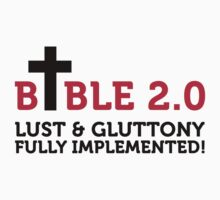 Bible 2.0: Lust & Gluttony by artpolitic