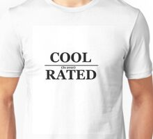 Cool is Overrated Unisex T-Shirt