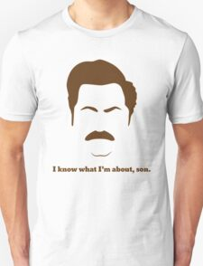 ron swanson i know what I'm about ,son T-Shirt