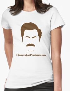 ron swanson i know what I'm about ,son Womens Fitted T-Shirt