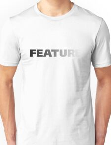 Feature Unisex T-Shirt