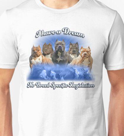 I Have a Dream, NO BSL Unisex T-Shirt