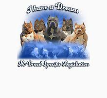 I Have a Dream, NO BSL T-Shirt