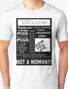 Willow quotes Unisex T-Shirt