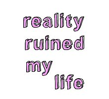 Reality Ruined My Life by romanoff