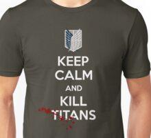 Keep Calm and Kill Titans Unisex T-Shirt
