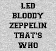 LED BLOODY ZEPPELIN Unisex T-Shirt