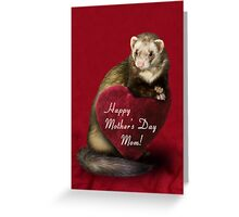 Mother's Day Mom Ferret Greeting Card