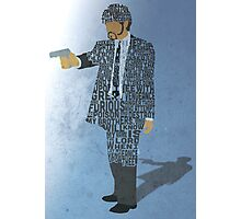 Jules from Pulp Fiction Typography Quote Design Photographic Print