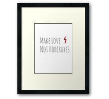 Make Love, Not Horcruxes Framed Print