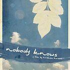 Nobody Knows - Hirokazu Koreeda by Sagar  Vasishtha