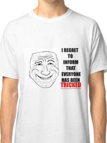 trick! Classic T-Shirt