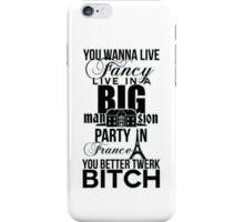 Fancy Mansion Party France Better Twerk Bitch Britney Miley iPhone Case/Skin