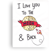 ToThe Moon and Back - Colour Canvas Print