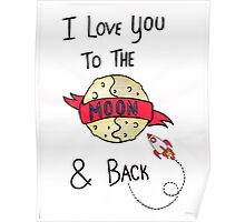 ToThe Moon and Back - Colour Poster