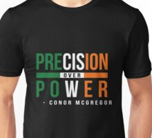Precision Over Power - Conor McGregor Unisex T-Shirt
