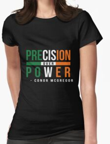 Precision Over Power - Conor McGregor Womens Fitted T-Shirt