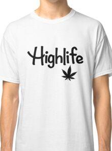 Highlife Shirt (Dark) Classic T-Shirt