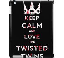 Keep Calm And Love The Twisted Twins iPad Case/Skin