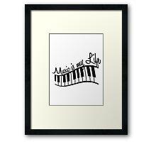 Music Is My Life Piano Keys Framed Print