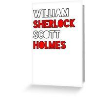 William Sherlock Scott Holmes Greeting Card
