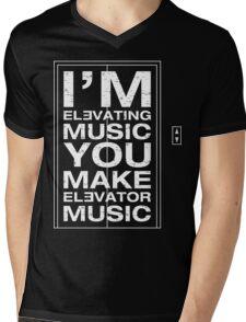 I'm Elevating Music, You Make Elevator Music (White) Mens V-Neck T-Shirt