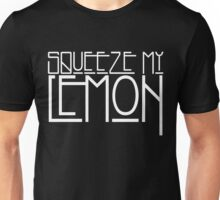 Squeeze My Lemon Unisex T-Shirt
