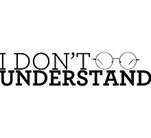 I Don't Understand by tookthat