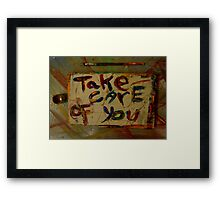 take care of you Framed Print