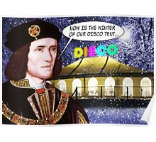 NOW IS THE WINTER OF OUR DISCO TENT Poster