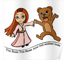 The Bear And The Maiden Fair Poster