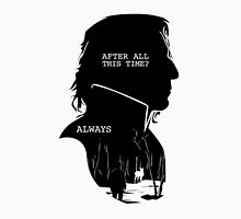 """After all this time?"" ""ALWAYS"" T-Shirt"
