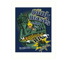 Blink Blasts Art Print