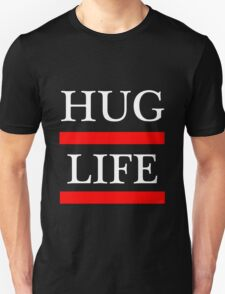 I didn't Choose The Hug Life. It chose me. T-Shirt