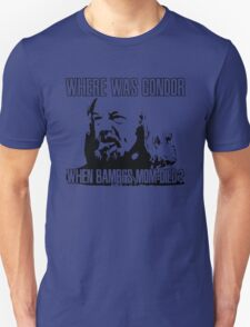 Where was Gondor? T-Shirt