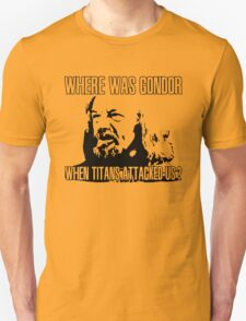 Where was Gondor? T-Shirt