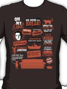 Friends Quotes  T-Shirt