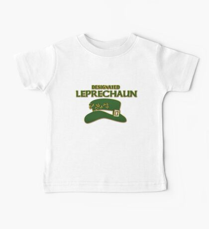 Designated Leprechaun Baby Tee