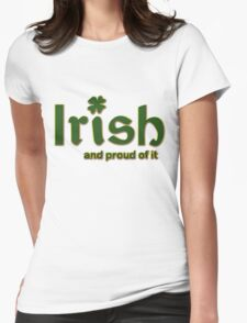 Irish And Proud Of It Womens Fitted T-Shirt