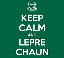 Keep Calm and Leprechaun Unisex T-Shirt